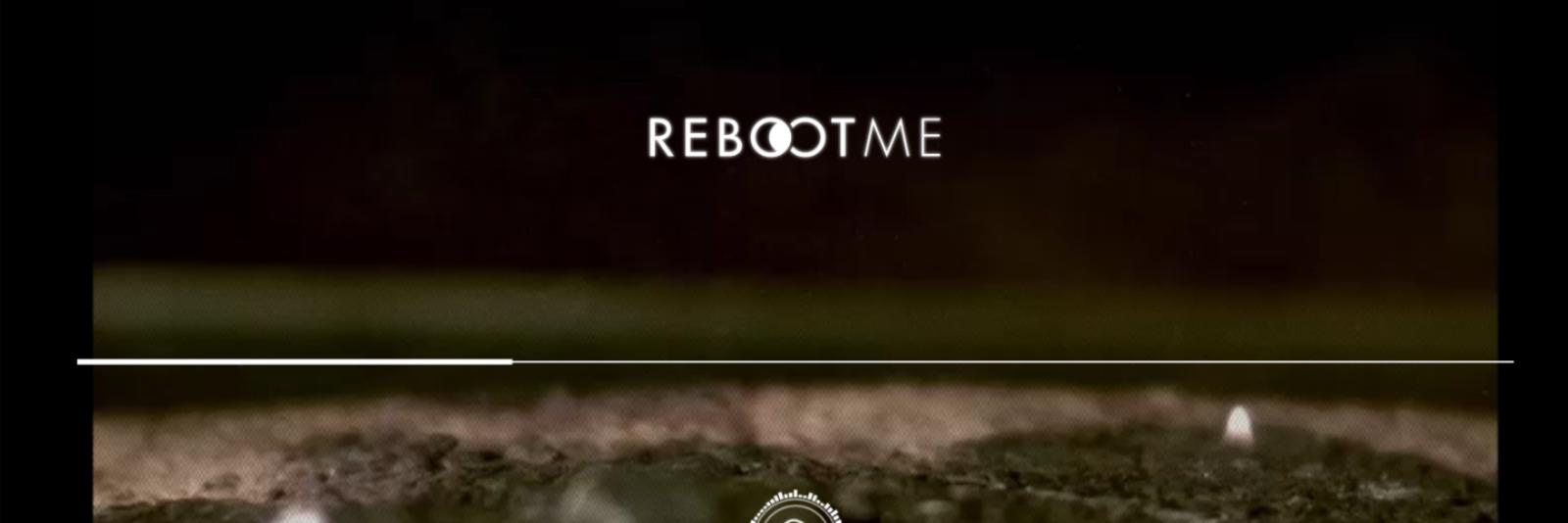 Reboot me