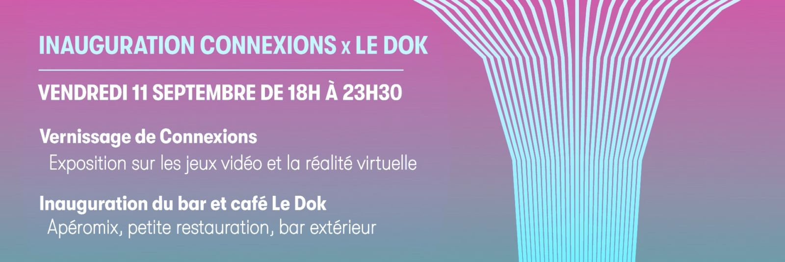 Inauguration Connexions x Le Dok